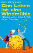 Das Leben ist eine Windmühle