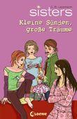 sisters - Kleine Sünden, große Träume