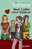 sisters - Neue Liebe, alte Schätze