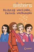 sisters - Richtig verliebt, falsch verbunden