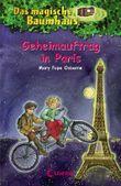 Das magische Baumhaus - Geheimauftrag in Paris