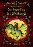 Der Elfenkönig - Der Feuerflug des Elfenkönigs
