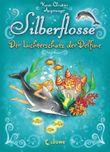 Silberflosse - Der Lichterschatz der Delfine