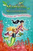 Mariella Meermädchen - Der Zauber der Feuerkorallen