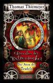 Chroniken der Weltensucher - Der Atem des Teufels