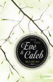 Eve und Caleb - Wo Licht war