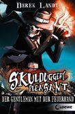 Skulduggery Pleasant - Der Gentleman mit der Feuerhand