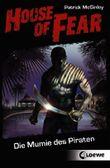 House of Fear - Die Mumie des Piraten