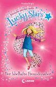 Lucky Stars - Der fabelhafte Freundezauber