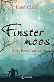 Finstermoos - Aller Frevel Anfang