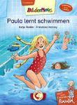 Meine beste Freundin Paula: Paula lernt schwimmen