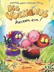 Die Vulkanos / Die Vulkanos heizen ein!