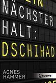 Nächster Halt: Dschihad
