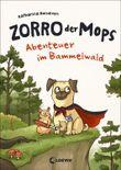 Zorro, der Mops - Abenteuer im Bammelwald