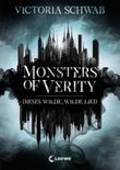 Monsters of Verity - Dieses wilde, wilde Lied