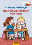 Neue Schulgeschichten vom Franz