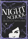 Night School - Und Gewissheit wirst du haben