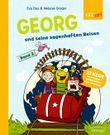 Georg und seine sagenhaften Reisen