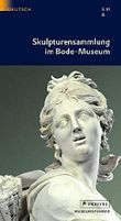 Skulpturensammlung im Bode-Museum