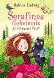 Serafinas Geheimnis. Dreimal schwarzer Kater