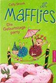 Die Mafflies - Die Geburtstagsparty