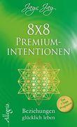 8 x 8 Premiumintentionen - Beziehungen glücklich leben