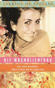 Die Magnolienfrau
