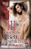 111 erotische Bettgeschichten Vol.2