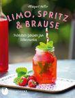 Limo, Spritz & Brause