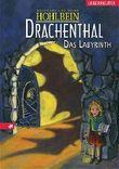 Drachenthal 02. Das Labyrinth