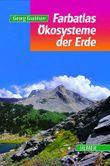 Farbatlas Ökosysteme der Erde