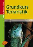 Grundkurs Terraristik