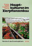 Hauptkulturen im Zierpflanzenbau
