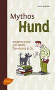 Mythos Hund