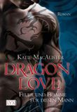 Dragon Love - Feuer und Flamme für diesen Mann