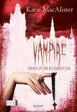 Vampire sind zum Küssen da