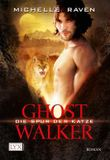 Ghostwalker: Die Spur der Katze
