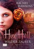 Hex Hall - Wilder Zauber