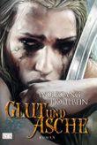 Die Chronik der Unsterblichen 11. Glut und Asche +CD