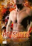 Hotshots - Firefighters: Verhängnisvolle Wahrheit