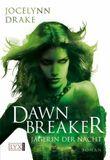 Jägerin der Nacht - Dawnbreaker
