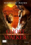 Ghostwalker - Tag der Rache