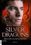 Silver Dragons: Drachen lieben heißer