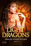 Light Dragons: Drache wider Willen