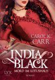 India Black - Mord im Lotushaus
