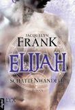 Schattenwandler: Elijah