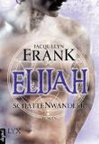 Schattenwandler - Elijah