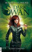 Dark Swan: Schattenkind