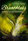 Breathless - Verheißungsvolle Sehnsucht