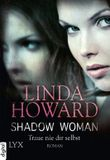 Shadow Woman - Traue nie dir selbst